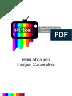 Manual de Diseño Corporativo Pixel