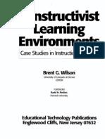 Constructivist I constructivist learning environment Case Studies in Instructional Design  I