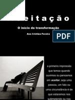 Aceitação - O Início da Transformação (Ana Cristina Pereira)