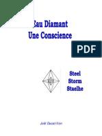 l'Eau Diamant, Une Conscience