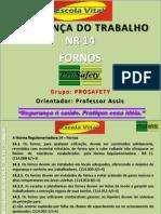 Apresentação Trabalho NR 14 FORNOS Orientador Professor Assis