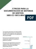 DIRECTRICES PARA LA DOCUMENTACIÓN DE SISTEMAS DE GESTION DE CALIDAD NMX-10013