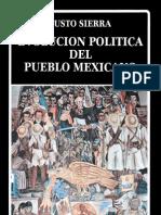 Sierra Justo - Evolucion Politica Del Pueblo Mexicano