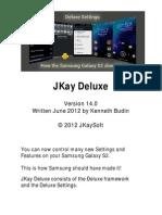 JKay Deluxe 14 User Guide