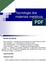Aula 08 - Tecnologia dos materiais metálicos