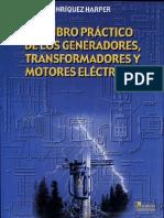 El libro práctico de los generadores, transformadores y motores eléctricos