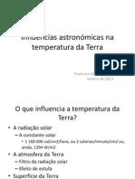 Influências astronómicas na temperatura da Terra