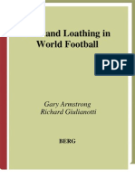 Gary Armstrong, Richard Giulianotti Fear and Loathing in World Football Global Sport Cultures 2001