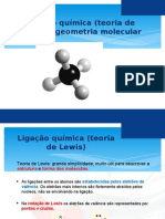 13- Ligação química (teoria de Lewis) e geometria molecular