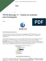 TOTVS Microsiga 11 – Criando um ambiente para homologação « Planning IT Technology