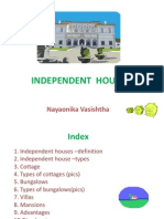 Independent Houses