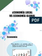 ECONOMÍA LOCAL VS ECONOMÍA GLOBAL