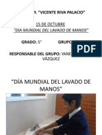 DIA MUNDIAL DEL LVADO DE MANOS.pptx [Autoguardado] 5°B