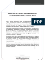 PRESENTACIÓN DE LA INICIATIVA DE REFORMA ESTRUCTURAL EN JALISCO A LA ORGANIZACIÓN DEL PODER EJECUTIVO DE JALISCO