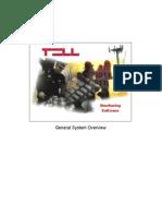 TMS en System Overview