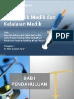Malpraktik Medik Dan Kelalaian Medik