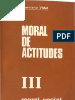 Marciano Vidal, Moral de Actitudes III. Moral Social
