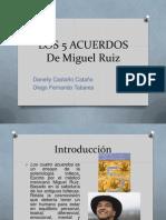 Los 5 Acuerdos Miguel Ruiz