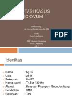 Kasus Gyn - Blighted Ovum