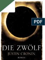 Justin Cronin - Passage Trilogie Bd. 2 - Die Zwölf.pdf