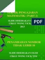 Slide Teknik Pengajaran Matematik tahap 1 -Part 2