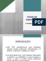 Apresentação - FÍSICA DE PARTÍCULAS