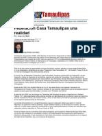 LERA2. Federación Casa Tamaulipas una Realidad. 01.02.13
