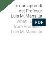 Lo que aprendí del profesor Luís M. Mansilla