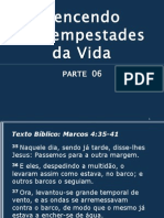 VENCENDO AS TEMPESTADES DA VIDA - Parte 06.ppt