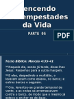 VENCENDO AS TEMPESTADES DA VIDA - Parte 05.ppt