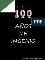 100 Anos de Ingenio