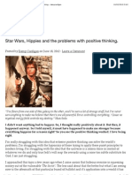 Star Wars, Hippies and the problems with positive thinking.