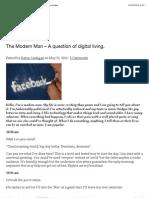 The Modern Man – A question of digital living.