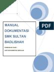 Manual Dokumentasi Smk Sultan Badlishah (New Edition)
