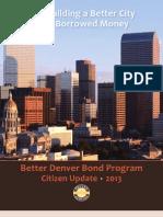 Still Building a Better Denver with Borrowed Money