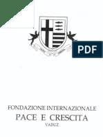 Relazione Illustrativa Della Fondazione Internazionale Pace e Crescita