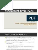 2. Peralatan investigasi