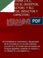 Circuitos Rl (Resistor, Inductor). y Rlc (Resistor, Inductor y Capacitor