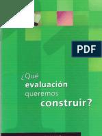 Qué evaluación queremos construir