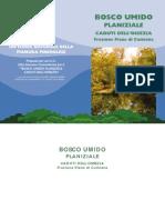 Bosco Umido Planiziale Caduti dell'Ossezia