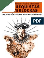 De CHUEQUISTAS Y OVERLOCKAS Colectivo Simbiosis Cultural y Colectivo Situaciones