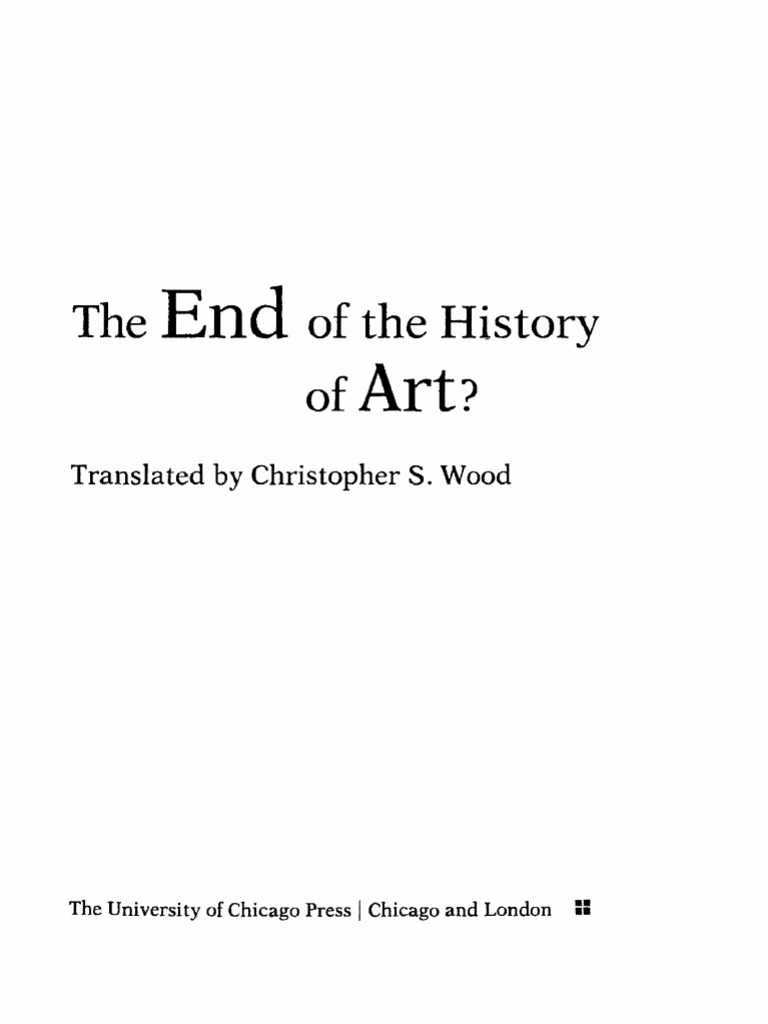 Hans Belting The End Of The History Of Art 1982