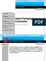 Ideas Pedagógicas Coloniales
