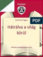 Publicism.karinthy Frigyes.hatralva a Vilag Korul