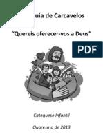 Campanha Quaresma 2013 versão 3