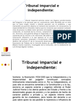 La Independencia Judicial y la Imparcialidad