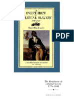 Robin Blackburn - The Overthrow of Colonial Slavery - 1776 - 1848