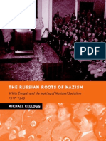 Kellogg - The Russian Roots of Nazism; White Emigres and the Making of National Socialism, 1917-1945 (2005)