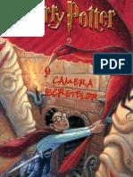 ROWLING, J.K. - [HARRY POTTER] 02 Harry Potter Si Camera Secretelor In LImba Romana