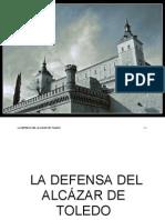 La defensa del Alcázar de Toledo